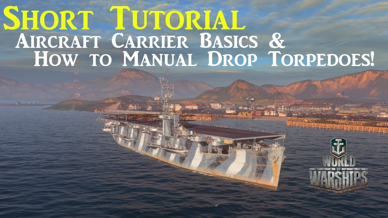 world of warships aircraft carrier tutorial